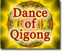 Dance of Qigong