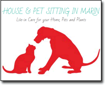 Housesitters Marin - Live-in Care for your Home, Pets and Plants - housesittersmarin.com